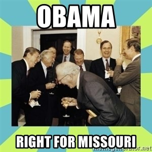 reagan white house laughing - Obama  Right for Missouri