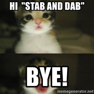 "Adorable Kitten - hi  ""stab and dab"" bye!"