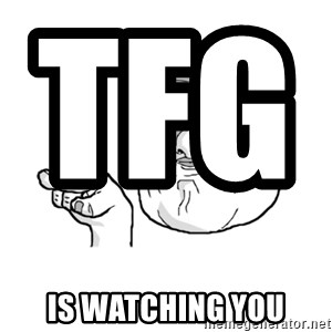 i'm watching you meme - tfg                      is watching you