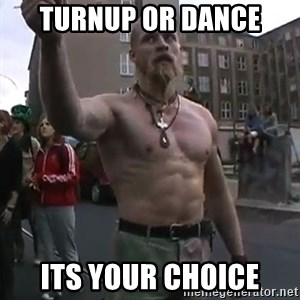 Techno Viking - turnup or dance its your choice