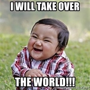 evil toddler kid2 - i will take over  the world!!!