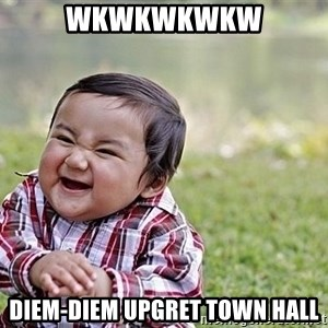 Evil Asian Baby - wkwkwkwkw diem-diem upgret town hall