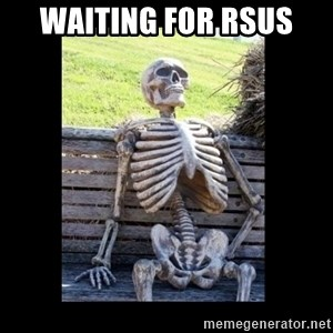 Still Waiting - Waiting for RSUs