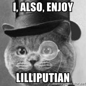 Monocle Cat - I, also, enjoy lilliputian