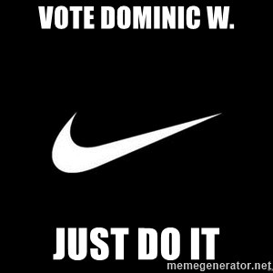 Nike swoosh - Vote Dominic W. Just do it
