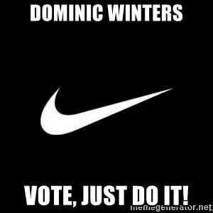Nike swoosh - Dominic winters Vote, just do it!