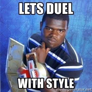 yugioh - Lets duel with style