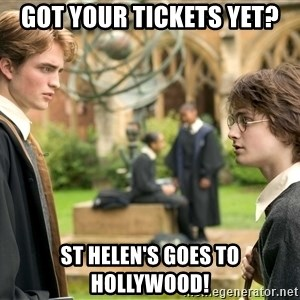 Harry Potter  - Got your tickets yet? St heLen's goes to hollywood!
