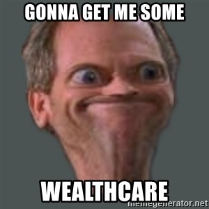 Housella ei suju - Gonna get me Some Wealthcare