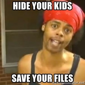 Antoine Dodson - hide your kids save your files