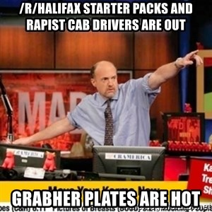 Karma Cramer - /r/Halifax Starter packs and rapist cab drivers are out grabher plates are hot
