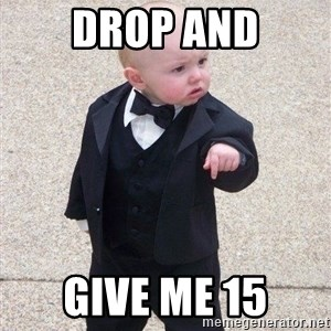 gangster baby - drop and give me 15