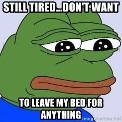 Sad Frog Color - still tired...don't want  to leave my bed for anything