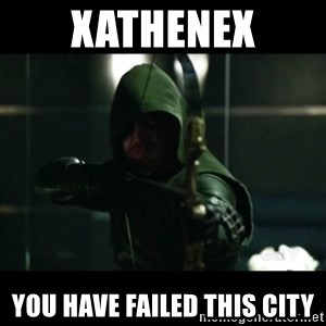 YOU HAVE FAILED THIS CITY - XATHENEX YOU HAVE FAILED THIS CITY