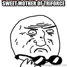 Mother Of God - Sweet Mother of Triforce