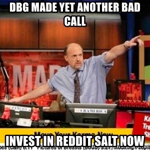Karma Cramer - DBG made yet another bad call invest in reddit salt now
