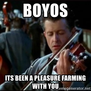 Titanic Band - Boyos its been a pleasure farming with you