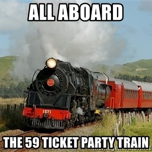 Success Train - All aboard the 59 ticket party train