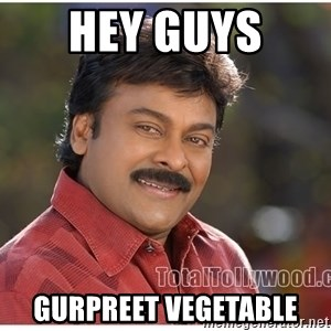Typical Indian guy - Hey guys  gurpreet vegetable