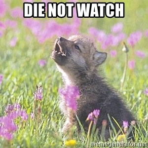 Baby Insanity Wolf - Die not watch