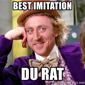 Willy Wonka - Best imitation Du rat