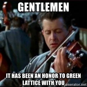 Titanic Band - gentlemen it has been an honor to green lattice with you