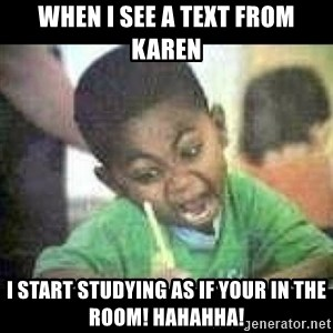 Black kid coloring - When I see a Text from Karen I start studying as if your in the Room! Hahahha!