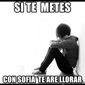 First World Problems - si te  metes  con sofia  te are llorar