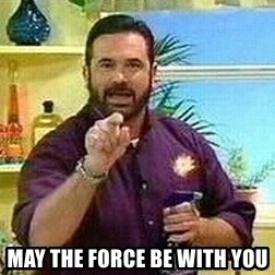 Badass Billy Mays -  may the force be with you