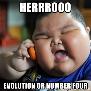 fat chinese kid - Herrrooo Evolution or Number Four