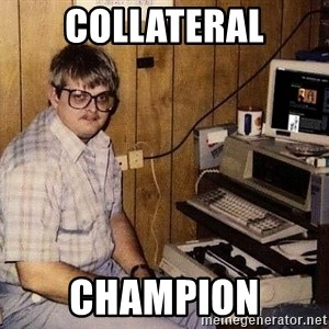 Nerd - COllateral Champion