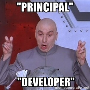 "Dr. Evil Air Quotes - ""PRINCIPAL""  ""Developer"""