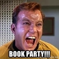Screaming Captain Kirk -  book party!!!