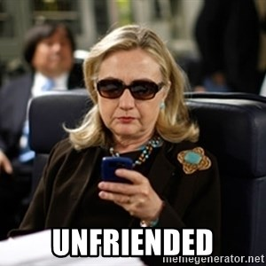 Hillary Text -  unfriended