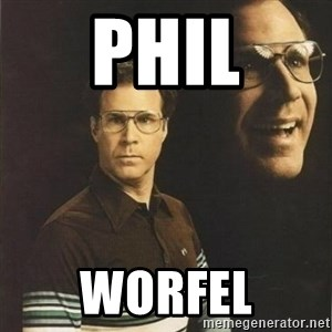 will ferrell - Phil Worfel