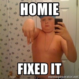 Cookie Gangster - HOMIE FIXED IT