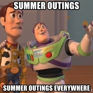 ToyStorys - summer outings summer outings everywhere