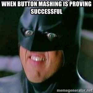 Goddamn Batman - When button mashing is proving successful