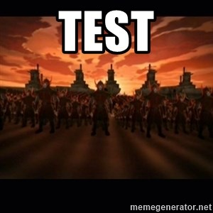 until the fire nation attacked. - test