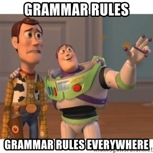 Toy story - Grammar rules grammar rules everywhere