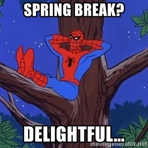 Spiderman Tree - Spring break? Delightful...