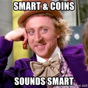 Willy Wonka - smart & Coins sounds smart