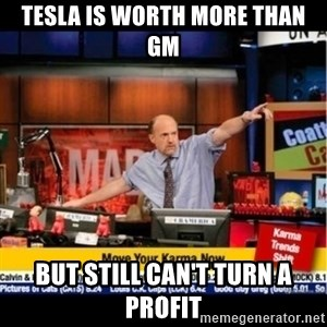 Mad Karma With Jim Cramer - Tesla is worth more than GM but still can't turn a profit