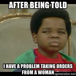 niyoka - After being told  I have a problem taking orders from a woman