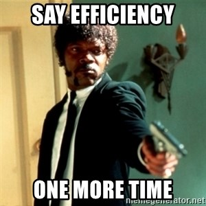 Jules Say What Again - say efficiency one more time