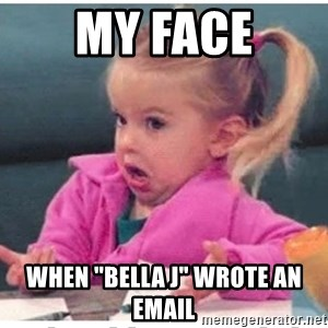 "Wildbird girl - my face when ""bella j"" wrote an email"