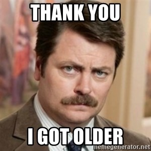 history ron swanson - Thank you I got older