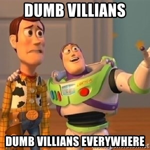 buzz lightyearr - dumb villians dumb villians everywhere