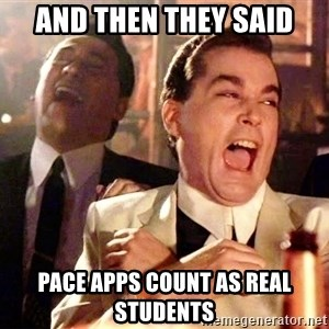 nurse bday - And then they said pace apps count as real students