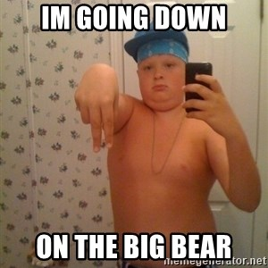 Cookie Gangster - Im going down On the big bear